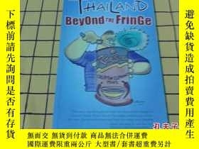 二手書博民逛書店THAILAND罕見Beyond the Fringe(英文原版
