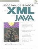 二手書博民逛書店 《Program Generators with XML and Java》 R2Y ISBN:0130258784│Prentice Hall Ptr