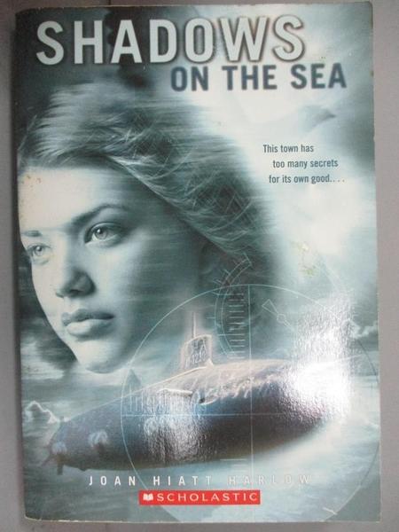 【書寶二手書T7/原文小說_C2L】Shadows on the Sea_Hardcover