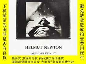 二手書博民逛書店Helmut罕見Newton: Archives de nuit