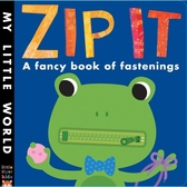 My Little World:Zip It 關上青蛙的嘴巴 硬頁操作書