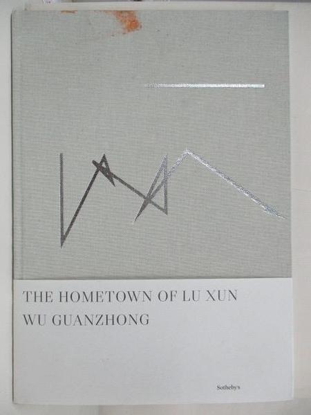 【書寶二手書T1/藝術_FHV】The Hometown of Lu Xun_Wu Guanzhong