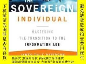 二手書博民逛書店The罕見Sovereign IndividualY364682 James Dale Davidson Fr
