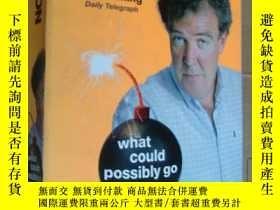 二手書博民逛書店What罕見could possibly go wrong:克拉
