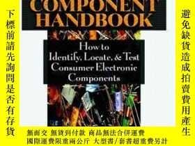 二手書博民逛書店Consumer罕見Electronics Component Handbook: How To Identify