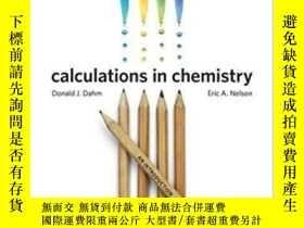二手書博民逛書店Calculations罕見In Chemistry: An I