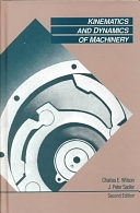 二手書博民逛書店 《Kinematics and Dynamics of Machinery》 R2Y ISBN:0060444746│Prentice Hall