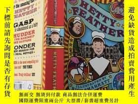 二手書博民逛書店HETTY罕見FEATHER: 海蒂羽毛,Y200392
