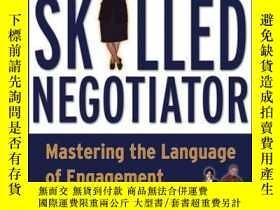 二手書博民逛書店The罕見Skilled Negotiator: Mastering the Language of Engage