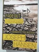 【書寶二手書T5/原文小說_AML】Fadeout_Joseph Hansen