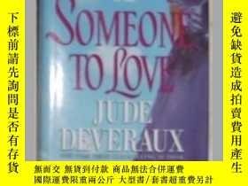 二手書博民逛書店英文精裝原版Someone罕見to Love by Jude D