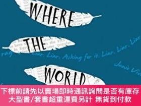 二手書博民逛書店This罕見Is Where The World Ends (International Edition)Y4