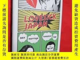 二手書博民逛書店Lovesick罕見Japan: Sex * Marriage