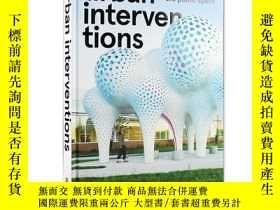 二手書博民逛書店英文原版罕見Urban Interventions Design Ideas for the Public Spa