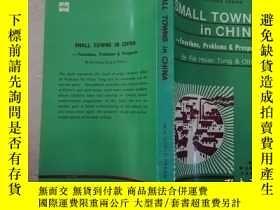 二手書博民逛書店SMALL罕見TOWNS IN CHINA【實物拍圖】Y8791