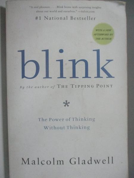 【書寶二手書T2/心理_ASY】Blink: The Power of Thinking Without Thinking_Gladwell, Malcolm