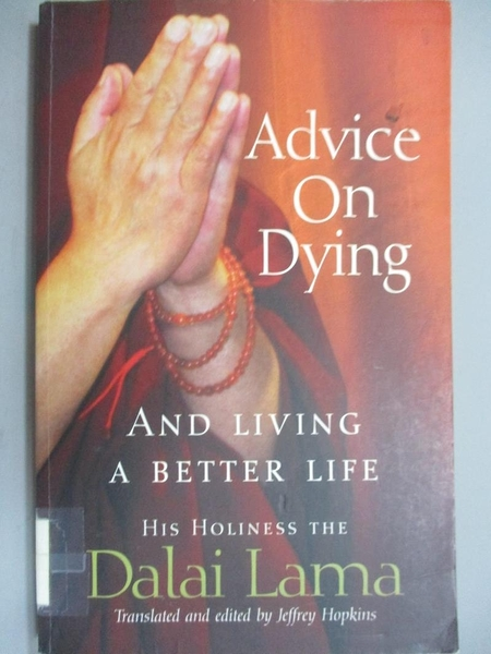 【書寶二手書T5/宗教_KGZ】Advice on Dying_Dalai Lama XIV Bstan-'dzin-rgya-mtsho