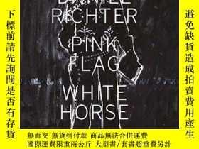 二手書博民逛書店Daniel罕見Richter: Pick Flag White