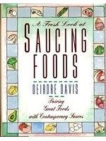 二手書博民逛書店 《A Fresh Look at Saucing Foods》 R2Y ISBN:0201577100│DeirdreDavis