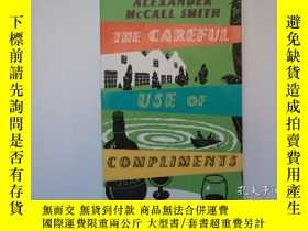 二手書博民逛書店The罕見Careful Use of Compliments: