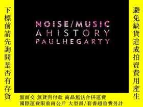 二手書博民逛書店Noise罕見Music-噪音音樂Y436638 Paul Hegarty Continuum, 2007 I