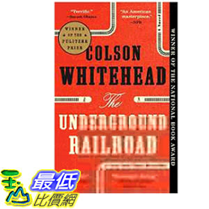 2019 美國得獎書籍 The Underground Railroad (Pulitzer Prize Winner) (National Book Award Winner) (Oprah s Book Club): A Novel