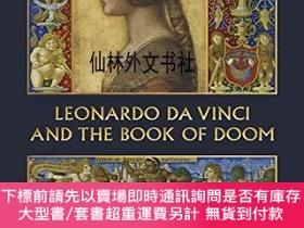 二手書博民逛書店【罕見】Leonardo Da Vinci and The Book of Doom: Bianca Sforza
