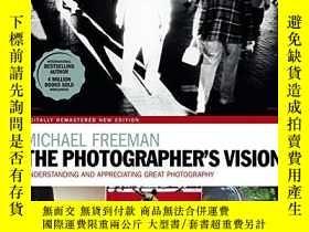 二手書博民逛書店The罕見Photographer s Vision RemasteredY360448 Michael Fr