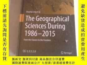 二手書博民逛書店the罕見geographical sciences during 1986-2015 1986-2015年地理科
