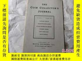 二手書博民逛書店THE罕見COIN COLLECTOR`S JOURNAL(有許