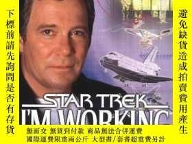 二手書博民逛書店Im罕見Working on That: A Trek From Science Fiction to Scien