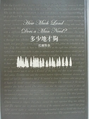 【書寶二手書T9/翻譯小說_C1R】多少地才夠:托爾斯泰_托爾斯泰