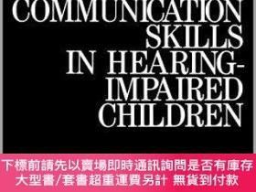 二手書博民逛書店預訂Communication罕見Skills In Hearing-Impaired ChildrenY49
