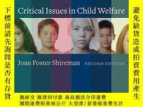 二手書博民逛書店Critical罕見Issues In Child WelfareY364682 Shireman, Joan
