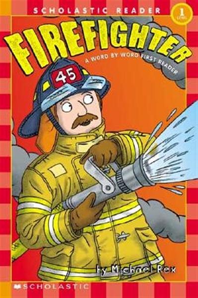 (二手書)Scholastic Reader Level 1: Word by Word First Readers: Firefight..