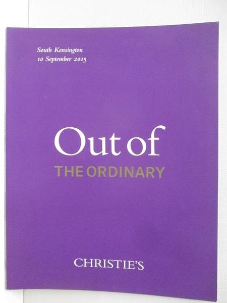 【書寶二手書T6/收藏_JSC】Christie s_Out of the Ordinary_2015/9/10