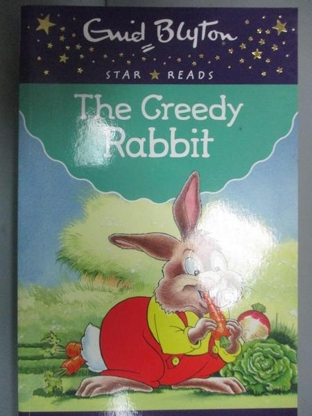 【書寶二手書T6/原文小說_GTF】The Greedy Rabbit_Enid Blyton