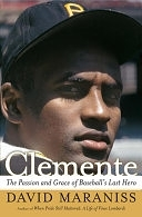 二手書博民逛書店《Clemente: The Passion and Grace of Baseball s Last Hero》 R2Y ISBN:0743217810