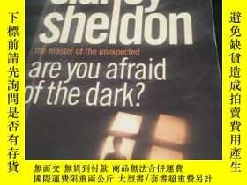 二手書博民逛書店Are罕見You Afraid of the Dark?Y197