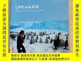 二手書博民逛書店LIFE罕見ON the IOE NO One Coes to Antarctica AIone(島上的生活沒有人