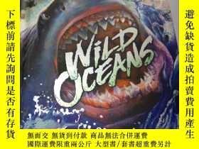 二手書博民逛書店WILD罕見OCEANS(立體書)狂野的海洋Y200392 Li