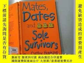 二手書博民逛書店Mates,Dates罕見and Sole Survivors:配偶,約會對象和唯一的幸存者Y200392