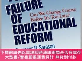 二手書博民逛書店預訂The罕見Predictable Failure Of Educational Reform: Can We