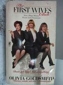【書寶二手書T9/原文小說_KQX】The First Wives Club_Olivia Goldsmith