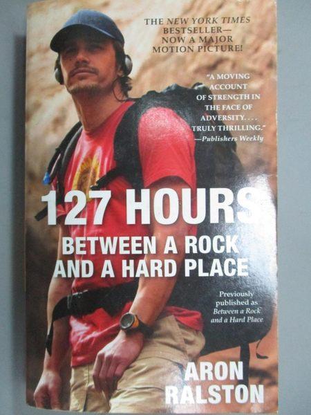 【書寶二手書T3/原文小說_LDL】127 Hours: Between a Rock and a Hard Place