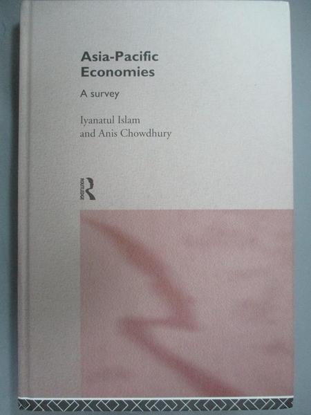 【書寶二手書T4/財經企管_HKD】Asia-Pacific economies : a survey_Anis Cho