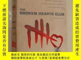二手書博民逛書店The罕見BROKEN HEARTS CLUBY85718 et