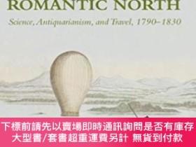 二手書博民逛書店Geographies罕見Of The Romantic NorthY255174 Byrne, Angela