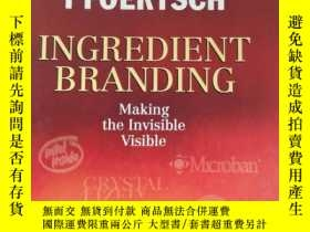 二手書博民逛書店Ingredient罕見Branding: Making the