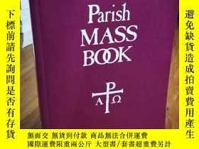 二手書博民逛書店PARISH罕見MASS BOOKY12800 YEAR C P